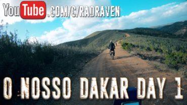 O Nosso Dakar Day 1