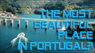 The most beautiful place in Portugal?