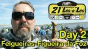 Lés a Lés 2019 – Day 2 – Felgueiras – Figueira